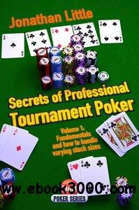 Secrets of Professional Tournament Poker, Volume 1 free download