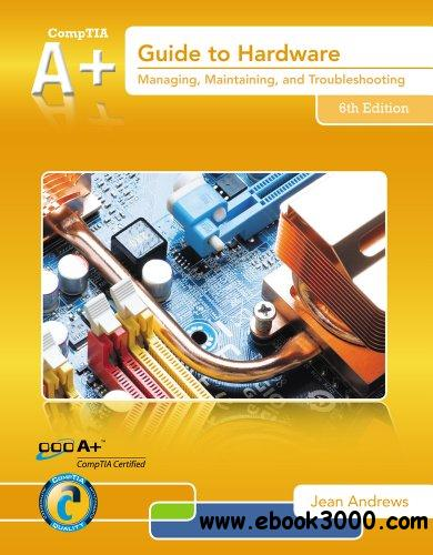 A+ Guide to Hardware, 6 edition free download