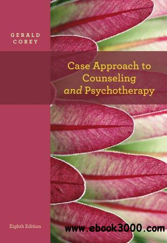 Case Approach to Counseling and Psychotherapy free download