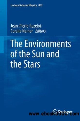 The Environments of the Sun and the Stars free download