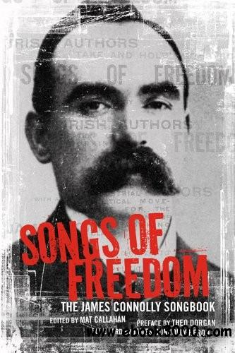 Songs of Freedom: The James Connolly Songbook download dree