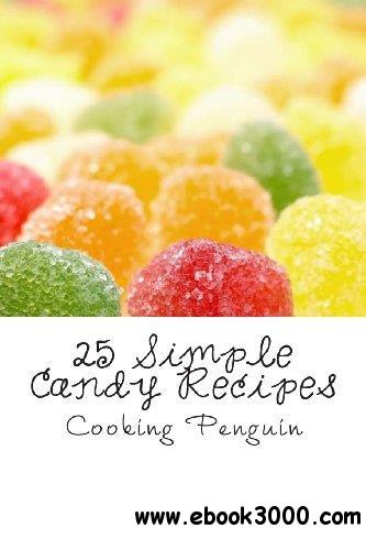 25 Simple Candy Recipes free download