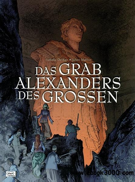 Das Grab Alexanders des Grossen free download