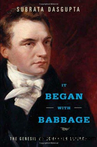 It Began with Babbage: The Genesis of Computer Science free download