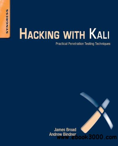 Hacking with Kali: Practical Penetration Testing Techniques free download