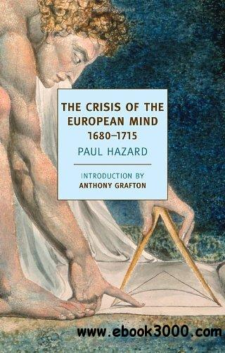 The Crisis of the European Mind: 1680-1715 free download