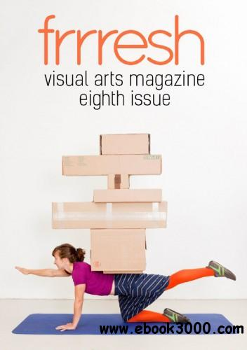 Frrresh Visual Arts - Issue 8 free download