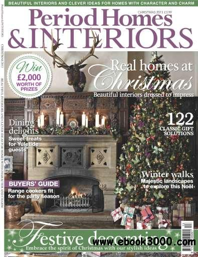 Period Homes & Interiors Magazine Christmas Issue 2013 free download