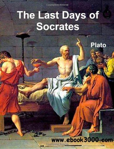The Last Days of Socrates free download