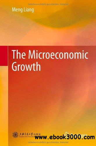 The Microeconomic Growth free download