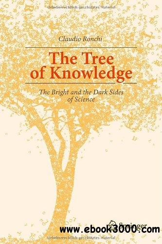 The Tree of Knowledge: The Bright and the Dark Sides of Science free download