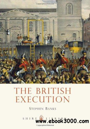 The British Execution: 1500-1964 free download