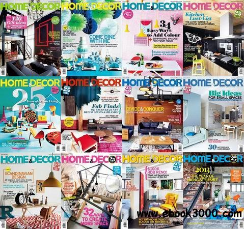 Home & Decor Singapore Magazine 2013 Full Collection free download