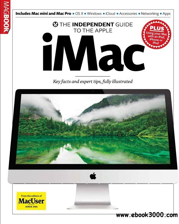 The Independent Guide to the Apple iMac - 2013 free download