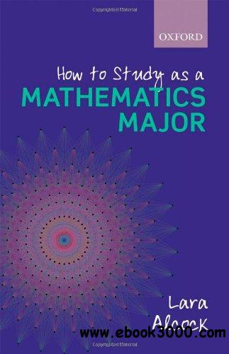 How to Study as a Mathematics Major free download