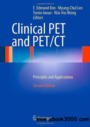 Clinical PET and PET/CT: Principles and Applications free download