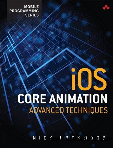 iOS Core Animation: Advanced Techniques free download