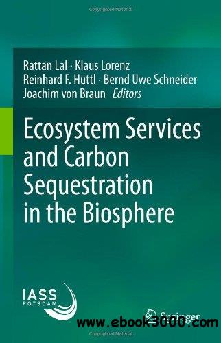 Ecosystem Services and Carbon Sequestration in the Biosphere free download