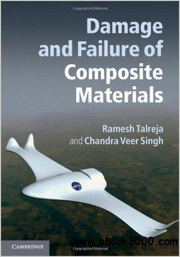 Damage and Failure of Composite Materials free download