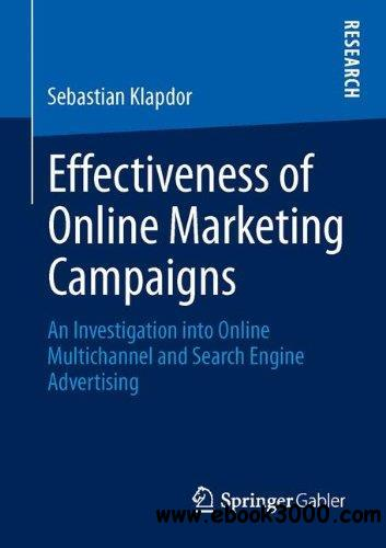 Effectiveness of Online Marketing Campaigns: An Investigation into Online Multichannel and Search Engine Advertising free download