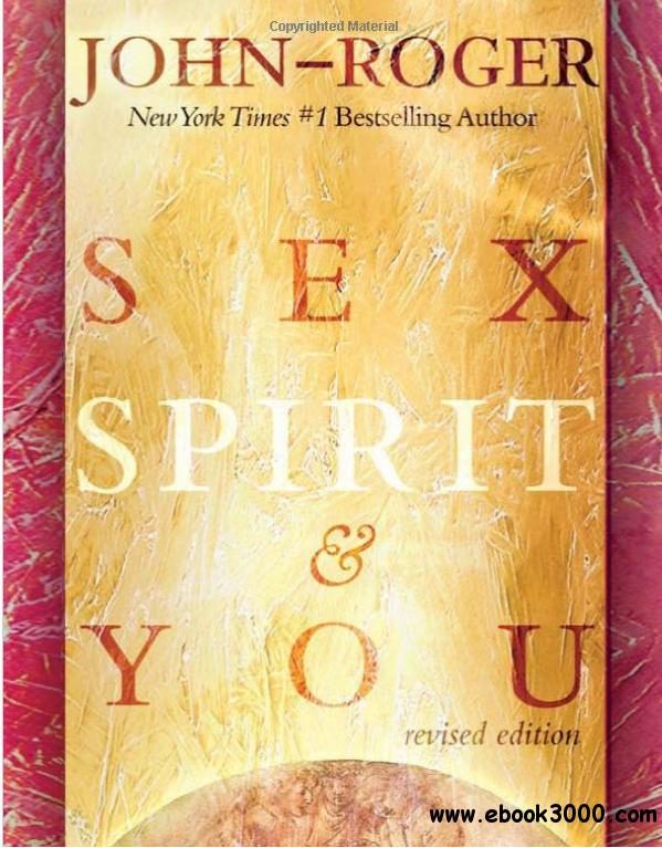 Sex, Spirit & You free download