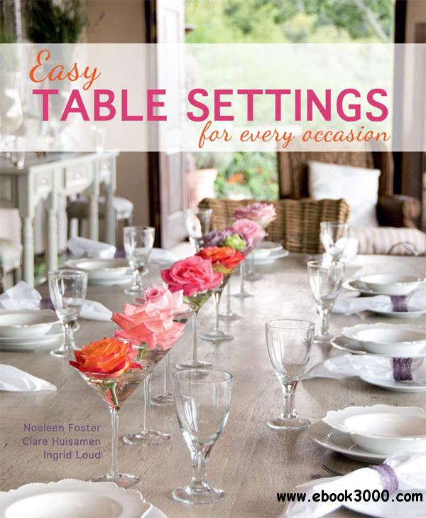 Easy Table Settings for Every Occasion free download