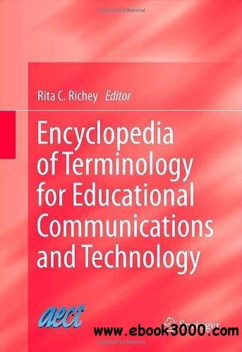 Encyclopedia of Terminology for Educational Communications and Technology free download