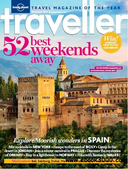 Lonely Planet Traveller - February 2014 free download