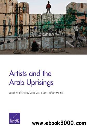 Artists and the Arab Uprisings free download