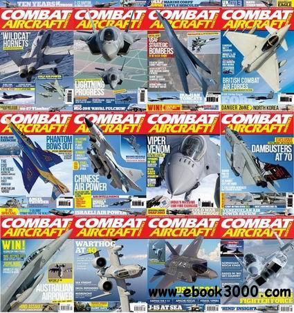 Combat Aircraft Monthly Magazine 2011-2013 Full Collection free download
