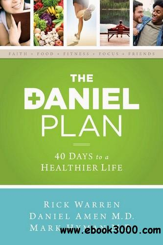 The Daniel Plan: 40 Days to a Healthier Life free download