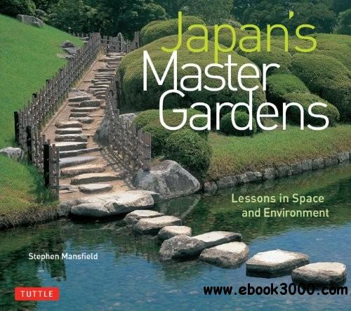 Japan's Master Gardens: Lessons in Space and Environment free download
