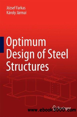 Optimum Design of Steel Structures free download