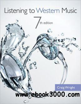 Listening to Western Music,7 edition free download