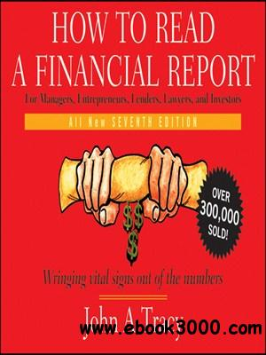 How to Read a Financial Report: Wringing Vital Signs Out of the Numbers free download