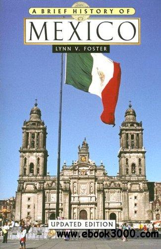 A Brief History of Mexico free download