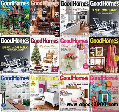 Good Homes India Magazine 2013 Full Collection free download
