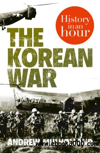The Korean War: History in an Hour free download