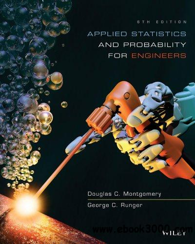 Applied Statistics and Probability for Engineers, 6 edition free download