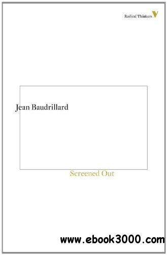 Screened Out (Radical Thinkers) free download