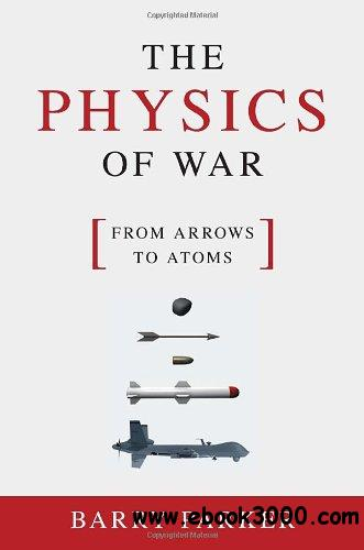 The Physics of War: From Arrows to Atoms free download