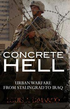 Concrete Hell: Urban Warfare From Stalingrad to Iraq (Osprey General Military) free download