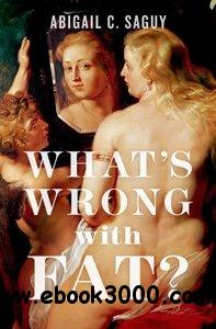 What's Wrong with Fat? free download