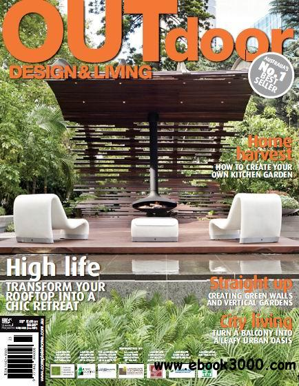 Outdoor design living magazine 23rd edition free for Outdoor living magazine