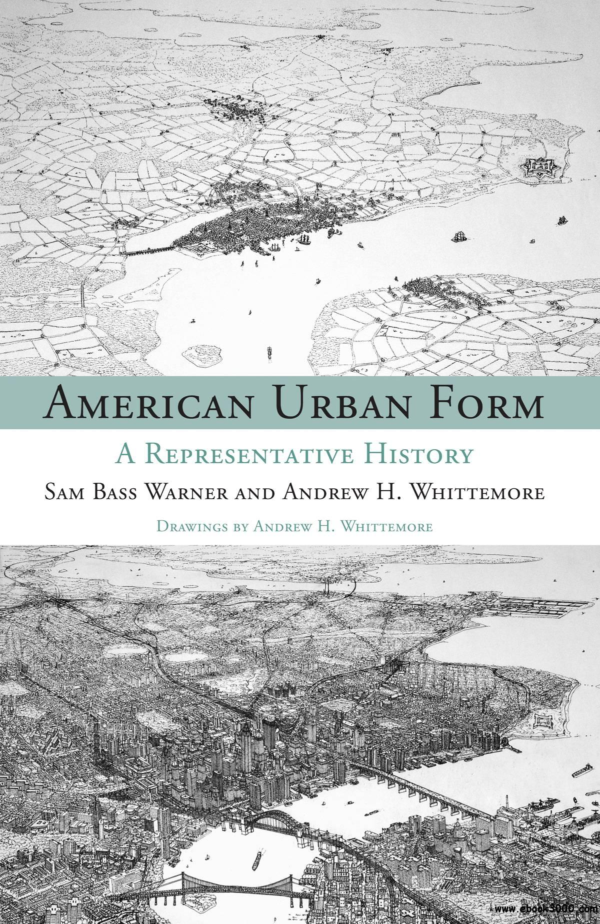 American Urban Form: A Representative History free download