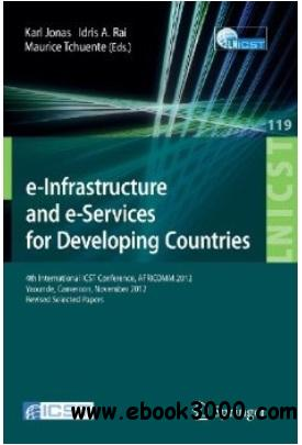 e-Infrastructure and e-Services for Developing Countries free download