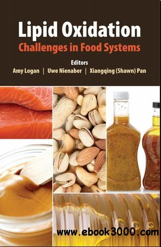 Lipid Oxidation: Challenges in Food Systems free download