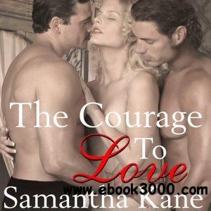 The Courage to Love: Brothers in Arms, Book 1 (Audiobook) free download