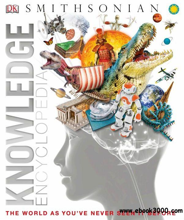 Knowledge Enyclopedia: The World as Youve Never Seen it Before download dree