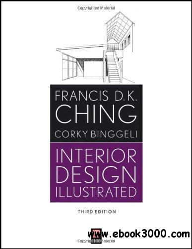 Interior Design Illustrated (3rd Edition) free download